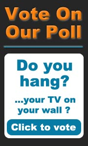 Vote on our poll - Do you hang your TV on the wall?